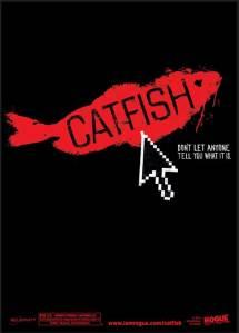 'Catfish.'
