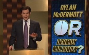 Even Bill Hader kind of looks like Dylan/Dermot