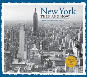 New York: Then and Now