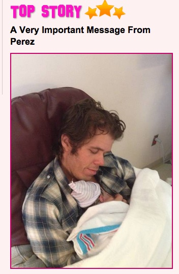 Perez with new baby (PerezHilton.com)