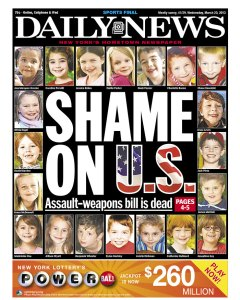 The Daily News doesn't like the U.S. Senate passing on an assault weapons ban. (photo: newseum.org)