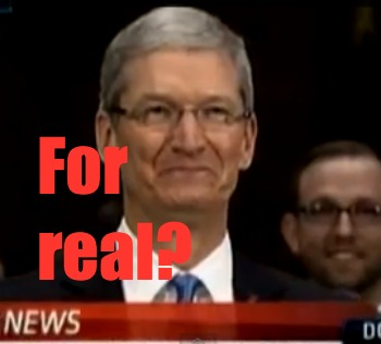Even Tim Cook can't believe this shit.