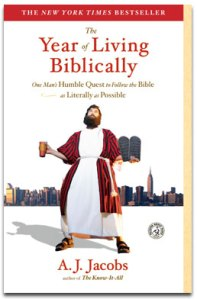 The Year of Living Biblically by AJ Jacobs