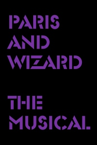 Poster for 'Paris and Wizard,' 2013.