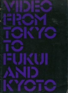 Cover of catalogue for London's 'Video from Tokyo to Kyoto and Fukui' show, 1979.