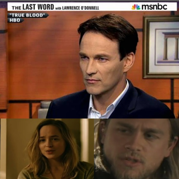 Vampire Bill on MSNBC; Dakota Johnson (left) and Charlie Hunnam as the new 50 Shades stars.