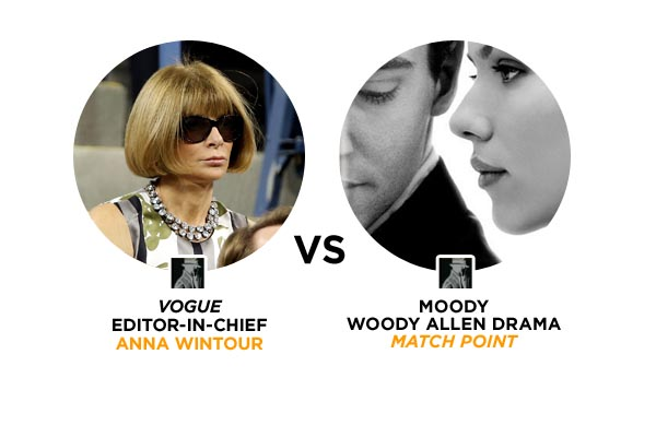 Anna Wintour Vs. Match Point