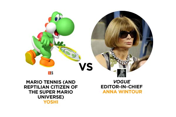 Yoshi VS Anna Wintour