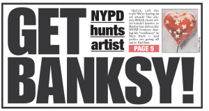 Today's New York Post featured efforts to catch Banksy.