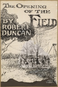 'The Opening of the Field' (1960) by Jess, as a cover for a book by Duncan. (Courtesy the Jess Collins Trust/Grey Art Gallery)