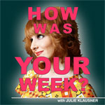 """Ms. Klausner's podcast is called """"How was your week?"""" (Photo via JulieKlausner.com)"""