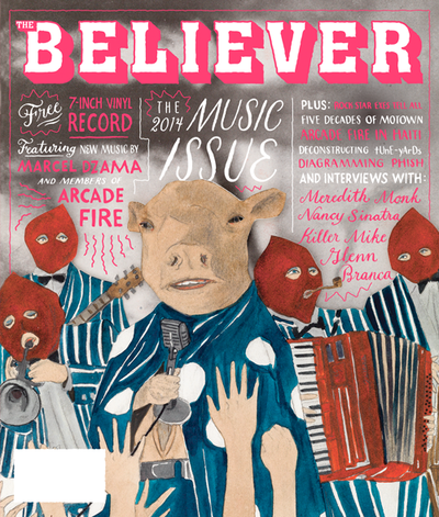 The latest issue of The Believer.