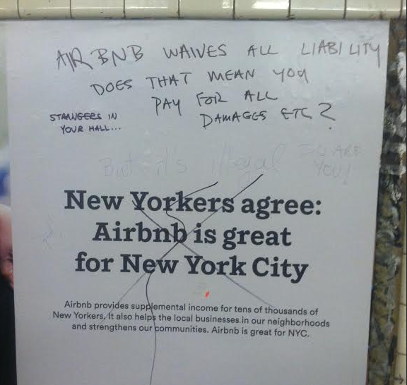 "Grafitti: ""Airbnb waives all liability — does that mean you pay for all damages, etc?"" ""But it's illegal,"" ""Strangers in your hall..."""
