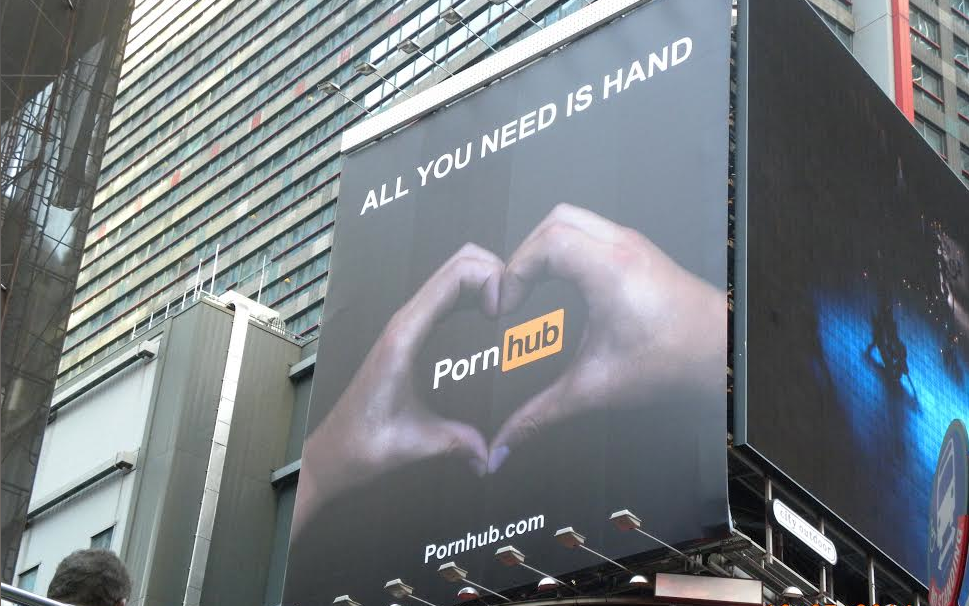 Pornhub has been trying to fight their way into the mainstream, recently putting up a Times Square billboard, which was, of course, promptly taken down. (Photo: Pornhub)