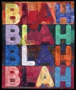 Mel Bochner's Blah, Blah, Blah, 2014