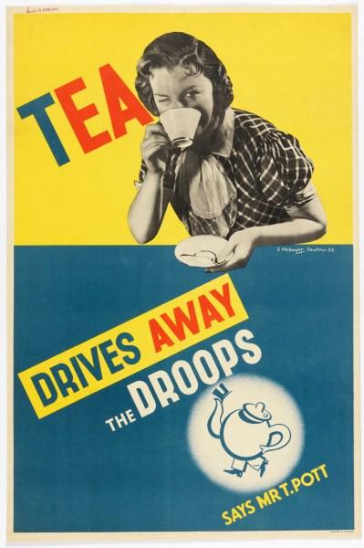 """Tea Drives Away the Droops"" (1936) poster designed by Edward McKnight Kauffer for Empire Tea Market Expansion Board. (Photo: Matt Flynn courtesy Cooper Hewitt, Smithsonian Design Museum)"