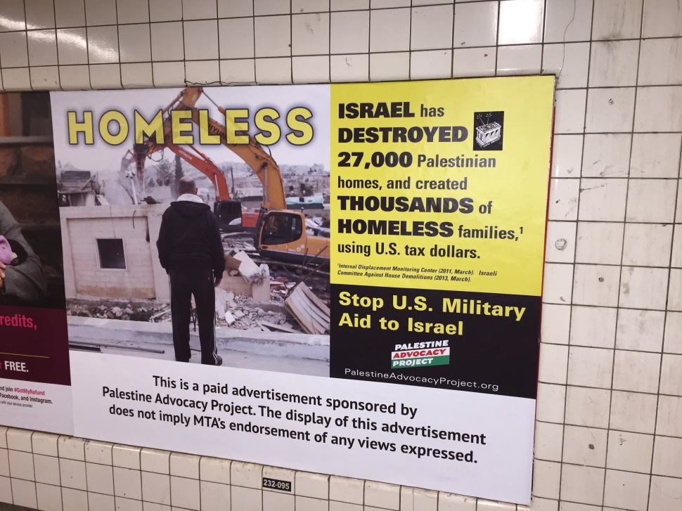 Under the MTA's new policies, ads like this Pro-Palestine message, which ran at the Prince Street subway, would be banned. (New York Observer)
