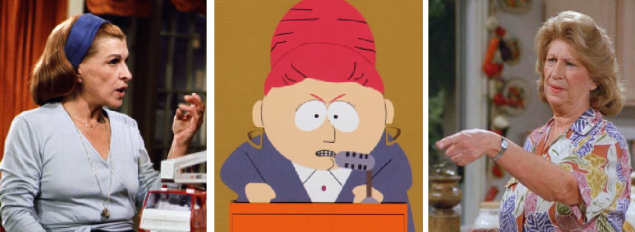 From left to right: Ida Morgenstern in Rhoda, Jerry's mother, Helen, in Seinfeld and Kyle's mother in South Park.