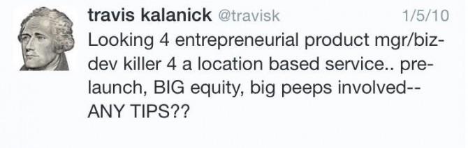 Original tweet Travis sent out for Uber.