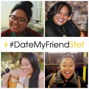 A social media asset for Friday's #DateMyFriendStef campaign. (Image: Stef, used by permission)