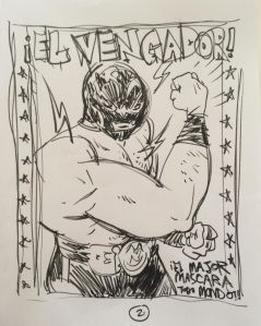 A sketch for vintage El Vengador—Mr. Pope says to keep an eye out for something along these lines to come. Drawing: Paul Pope.