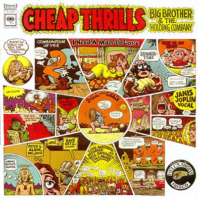 "The album ""Cheap Thrills"" by Joplin's first band Big Brother and the Holding Company, with illustrations by R. Crumb."