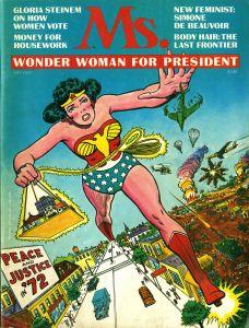 Ms. magazine (Issue No. 1), 1972. (Image: New-York Historical Society, courtesy and © Ms. magazine)