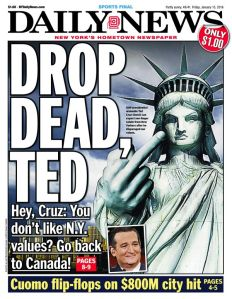 The Daily News had a message for Mr. Cruz today, but the senator's sentiments aren't new.