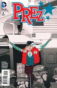 Prez #2, cover by Ben Caldwell. (Image: DC Entertainment)