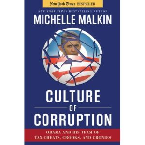 'Culture of Corruption' by Michelle Malkin.