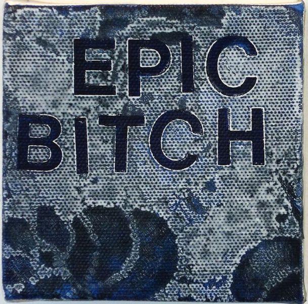 Betty Tompkins, Epic Bitch, 2015.