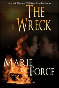 The Wreck, a romantic suspense novel, by Marie Force.