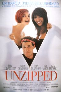 Unzipped poster. From left: Linda Evangelista, Isaac Mizrahi, Naomi Campbell.