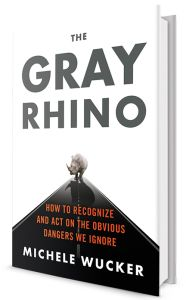 The Gray Rhino, out April 5.