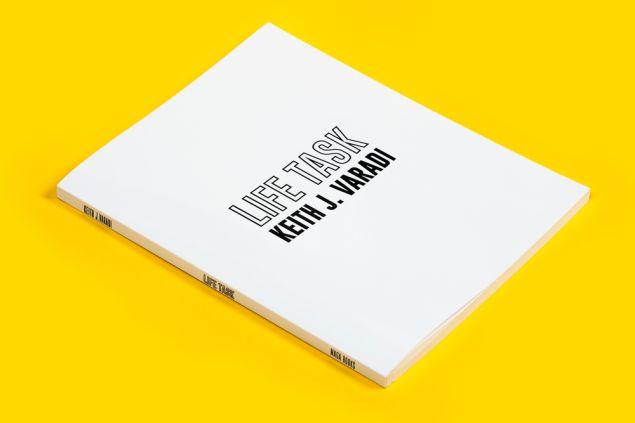 LIFE TASK by Keith J. Varadi.