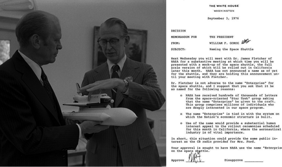 Left: President Gerald Ford and NASA Administrator James C. Fletcher look at a space shuttle model in the oval office (Credit: NASA/National Archives) Right: the memo President Ford's advisor sent him to suggest Enterprise be the name of the shuttle.