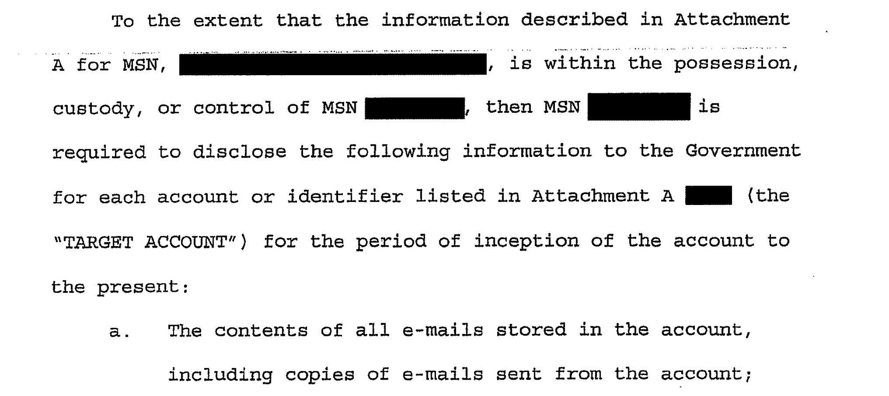 The warrant orders Microsoft to turn over every email in an account – including every sent message.