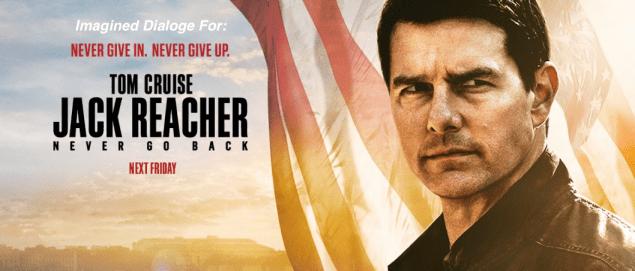 Jack Reacher: Never Go Back.