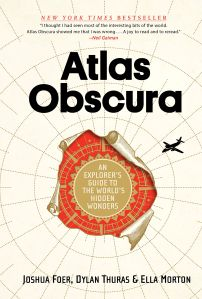 """""""Atlas Obscura"""" will rekindle anyone's spirit for adventure."""
