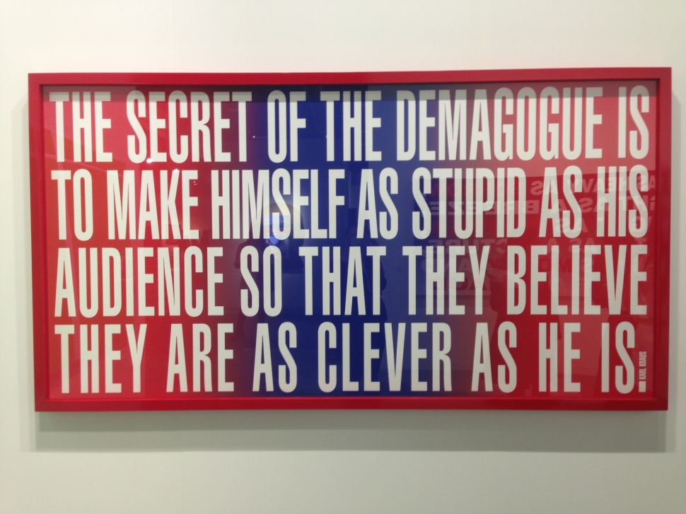 Barbara Kruger's Art for Hillary editioned work, for sale at Mary Boone's booth.