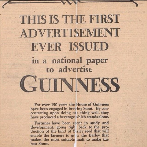 The first printed ad for Guinness, published 170 years into its existence, literally said it was the first.