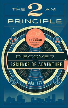 The 2AM Principle by Jon Levy.