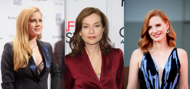 Amy Adams, Isabelle Huppert and Jessica Chastain.