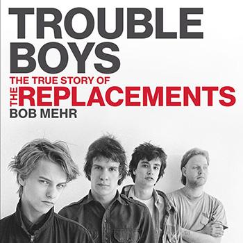 Trouble Boys.