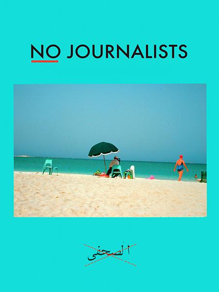 Barbara Bloom's No Journalists.