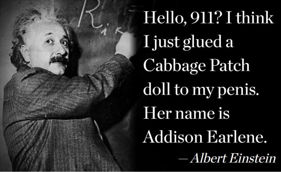Surprise, Einstein never said this.