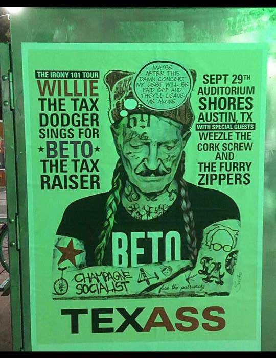 Even though this poster takes some cheap shots at Willie Nelson's tax problems, it's not altogether wrong.