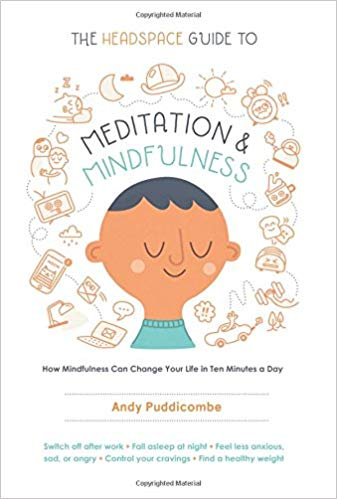 'The Headspace Guide to Meditation and Mindfulness'