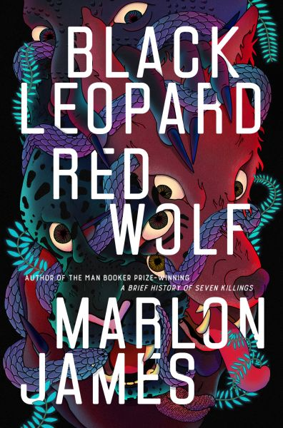 Black Leopard Red Wolf by Marlon James.