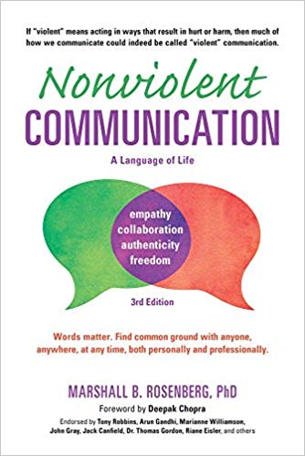 """Nonviolent Communication"" by Marshall Rosenberg."